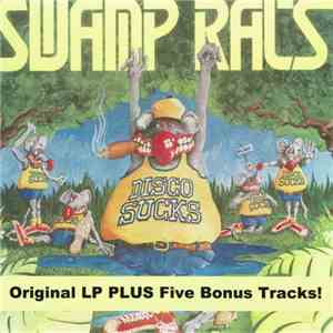 Swamp Rats - Disco Sucks download mp3 flac